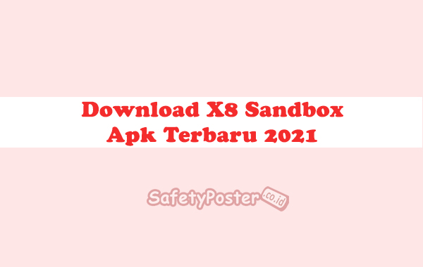Download X8 Sandbox Apk Terbaru 2021