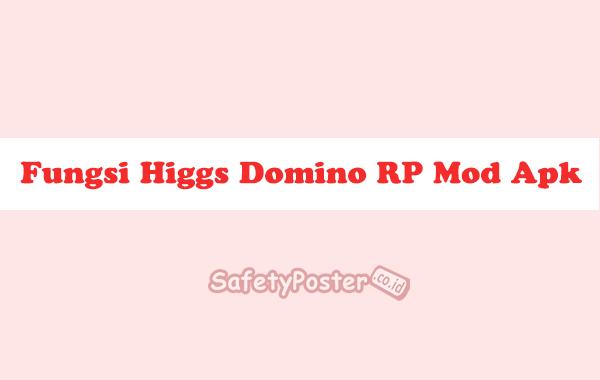 Fungsi Higgs Domino RP Mod Apk